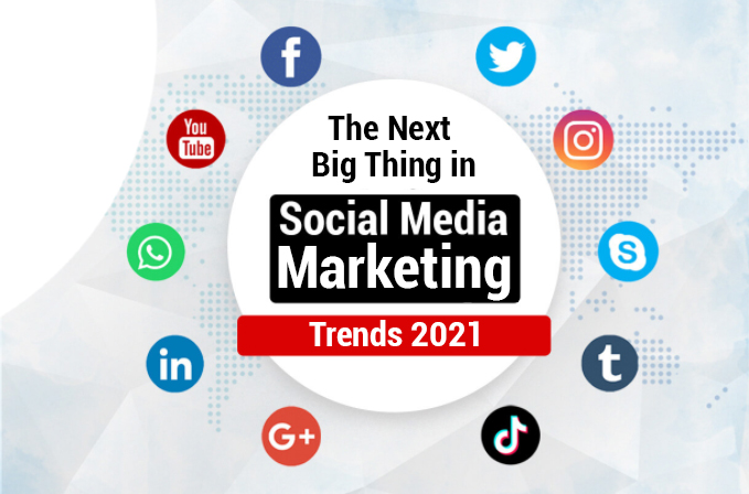 The_Next_Big_Thing_in_Social_Media_Marketing_Trends_2021.png2021-05-19_07_11