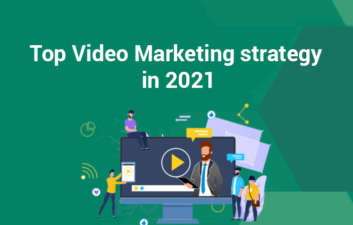 Top_Video_Marketing_strategy_in_2021.png2021-05-19_07_07