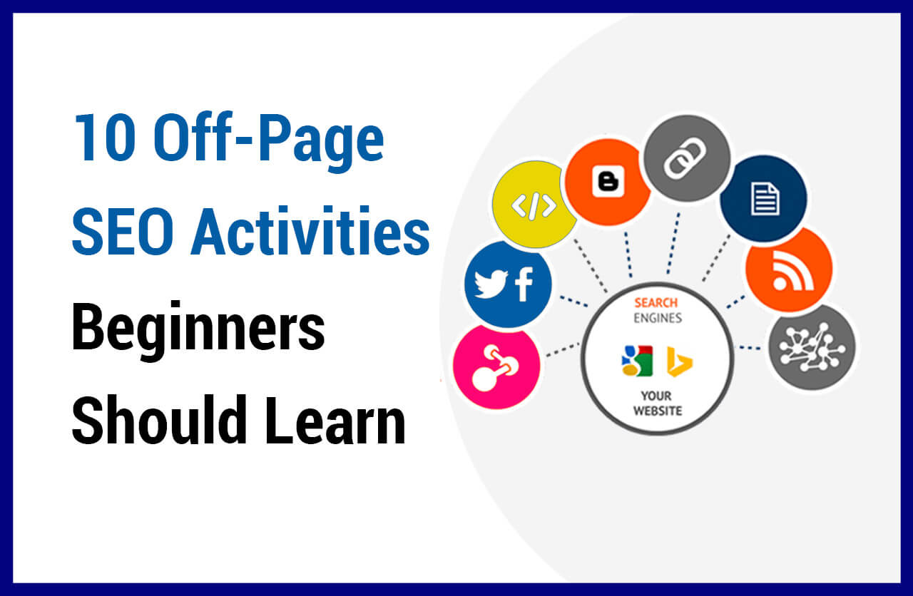 10 Off-Page SEO Activities Beginners Should Learn