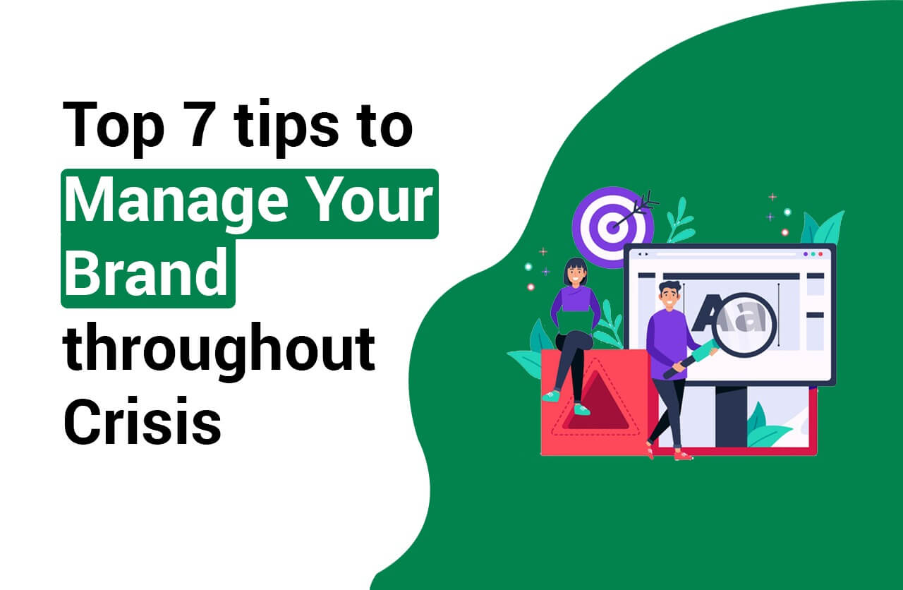 7 Expert Tips To Manage Brands Through Crisis