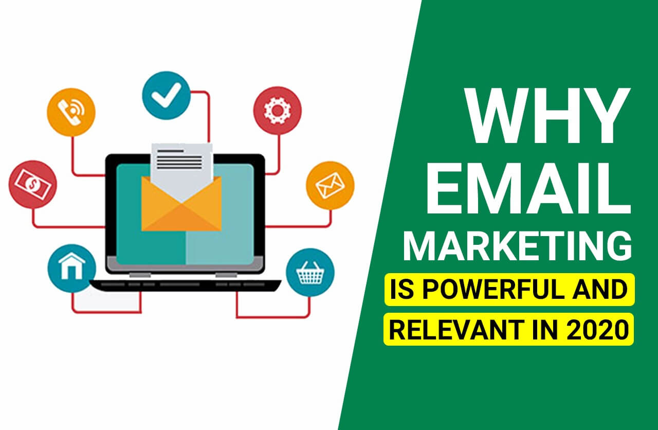 Why Email Marketing is Powerful and Relevant in 2020?