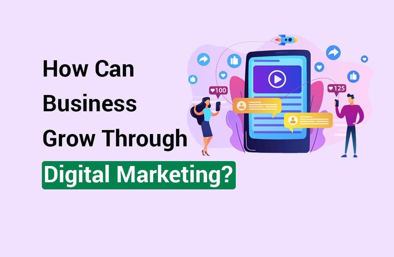 How_Can_Business_Grow_Through_Digital_marketing.jpeg2020-11-24_16_28