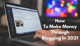 How_to_make_money_through_blogging_in_2021.jpg2021-01-18_18_40