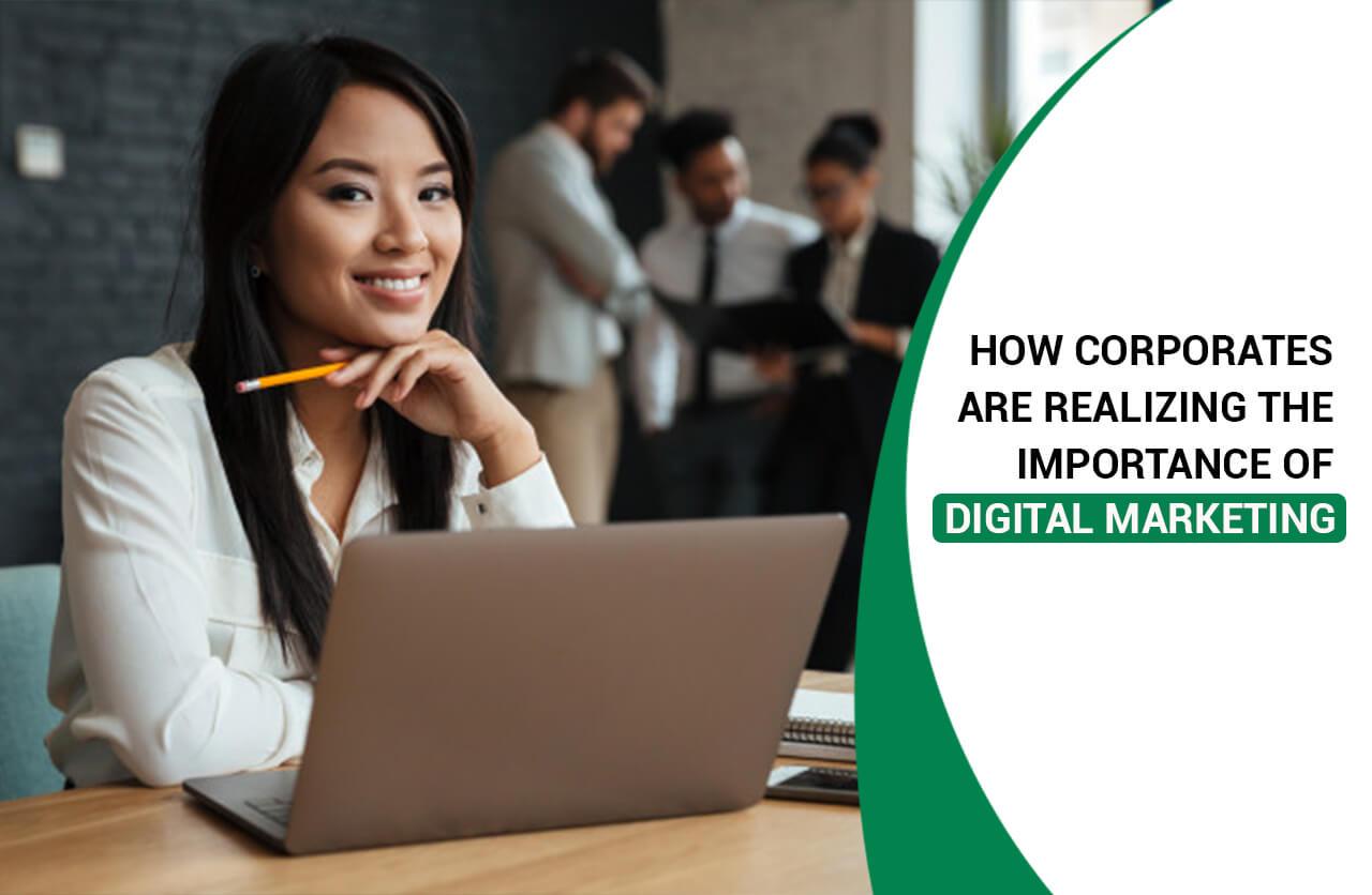 Corporates Realize the Importance of Digital Marketing Training
