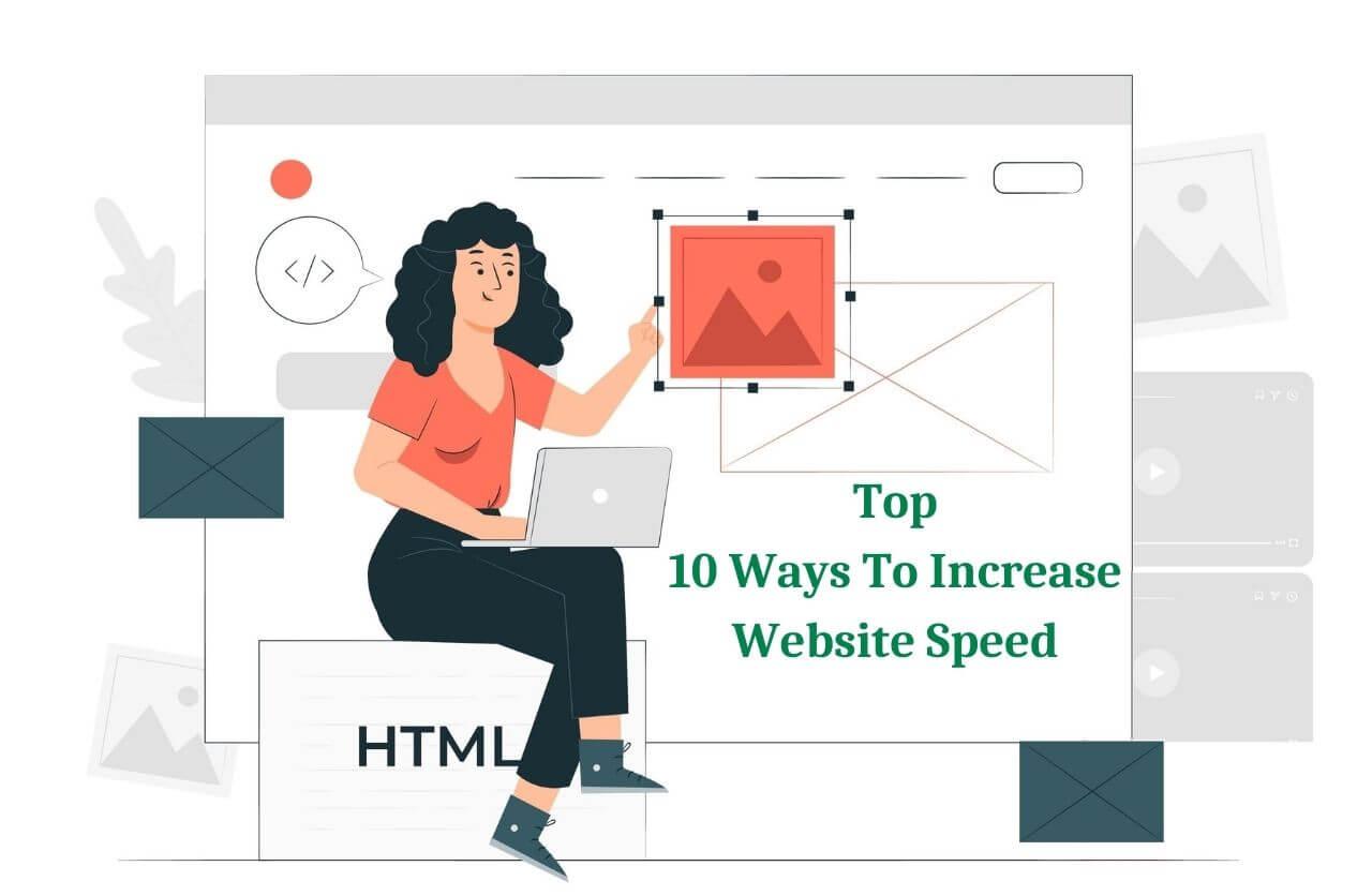 Top 10 Ways To Increase Website Speed