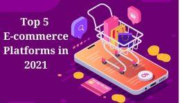 Top_5_eCommerce_platforms_in_2021.jpg2021-02-23_17_32