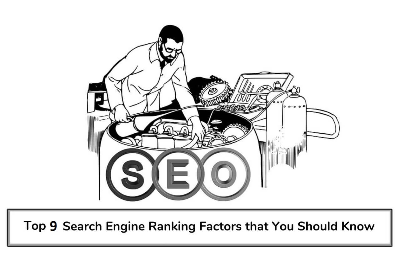 Top 9 Search Engine Ranking Factors To Know in 2021