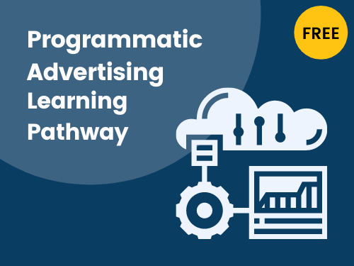 Programmatic Ads Learning Pathway