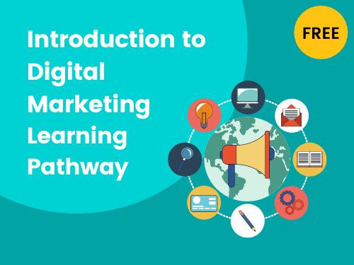Introduction to Digital Marketing Learning Pathway