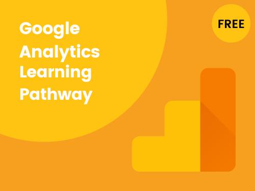 Google Analytics Learning Pathway