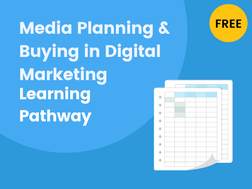 Media Planning Learning Pathway